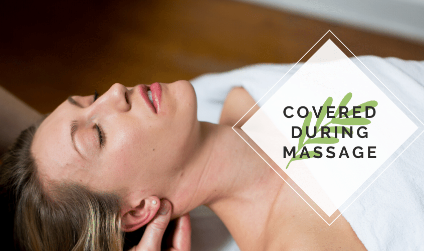 Covered During Massage